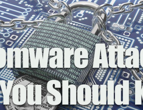Ransomware: What You Should Know About the Latest Attacks